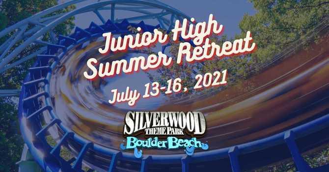 Jr. High Summer Retreat