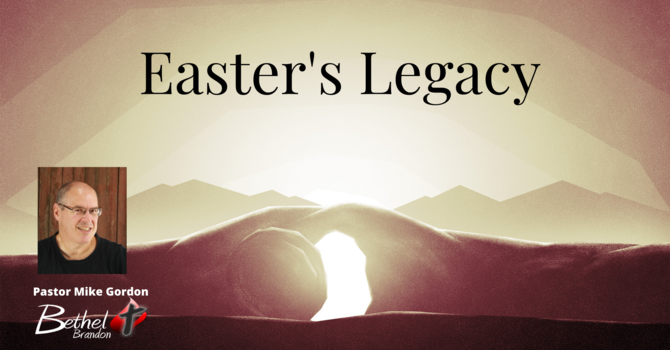 Easter's Legacy