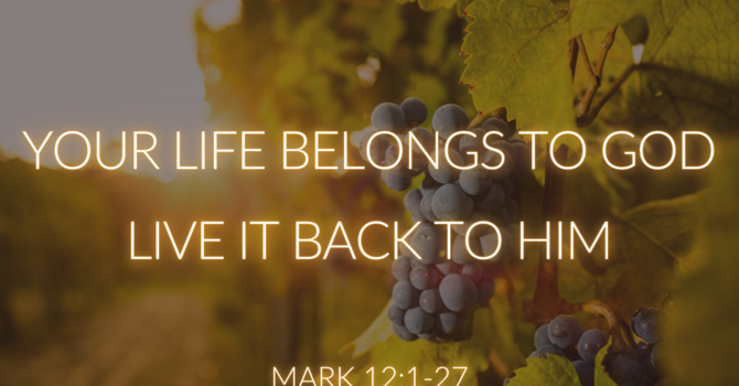 Your Life Belongs To God, Live it Back To Him