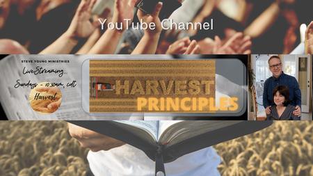 Harvest Principles