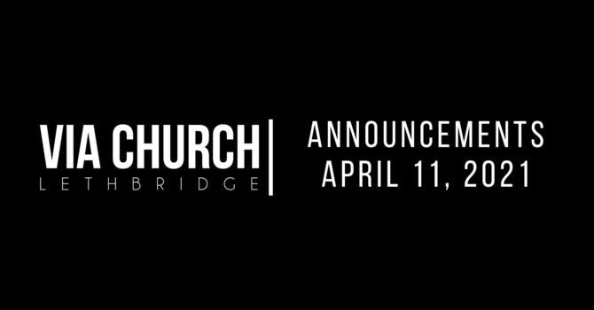 Announcements - April 11, 2021 image