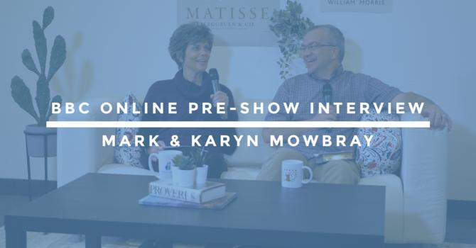 BBC Online Pre-Show Interview | Mark & Karyn Mowbray image