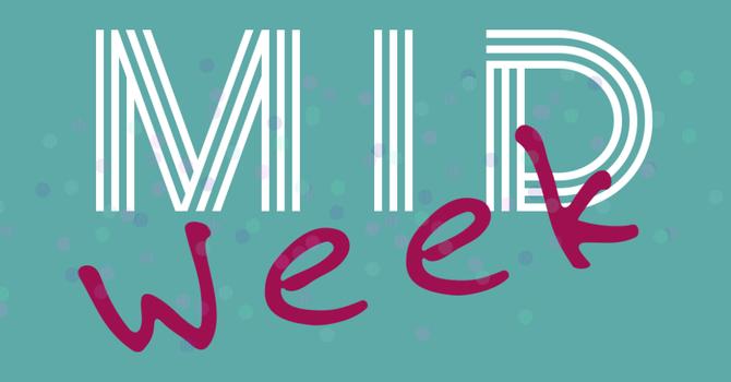 Mid Week/ Mitad de Semana