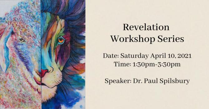 Revelation Workshop Video - April 10, 2021 image