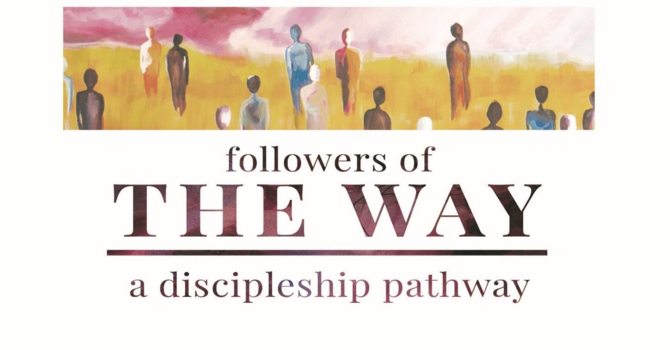 The Way - Prayer as Praise and Thanksgiving - Week 13