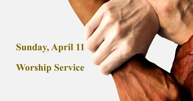 Sunday, April 11 Worship Service image