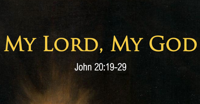 """My Lord, My God"""