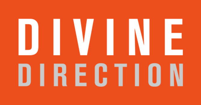 Divine Direction Part 3: We're Not Done Yet