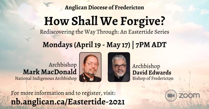 How Shall We Forgive?