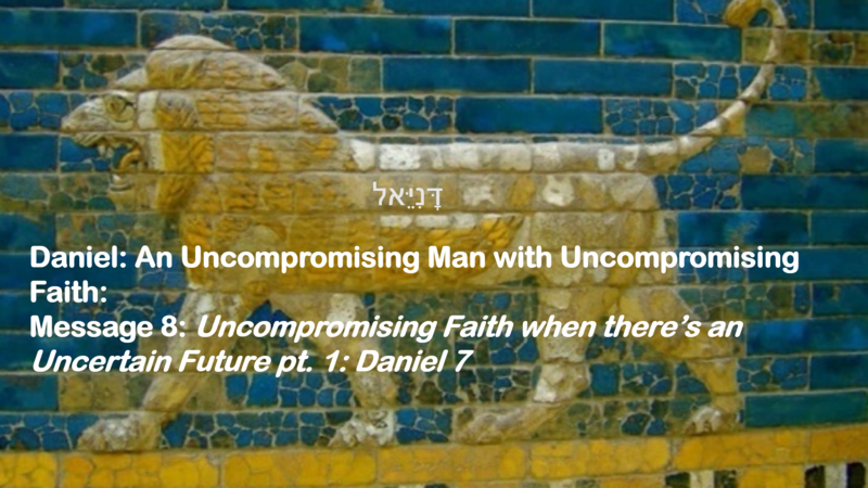 Uncompromising Faith when there's an Uncertain Future Pt 1