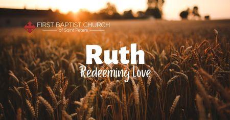 Ruth: Redeeming Love