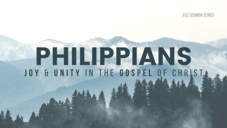 Philippians: Joy & Unity in the Gospel of Christ