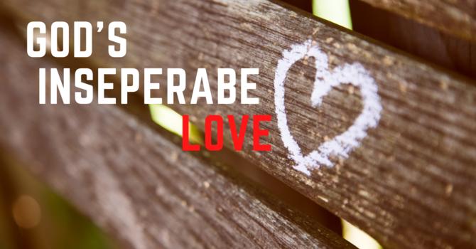 God's Inseparable Love