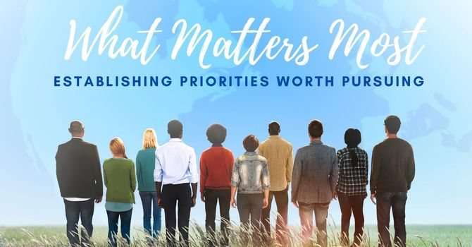What Matters Most: Boldly Serving