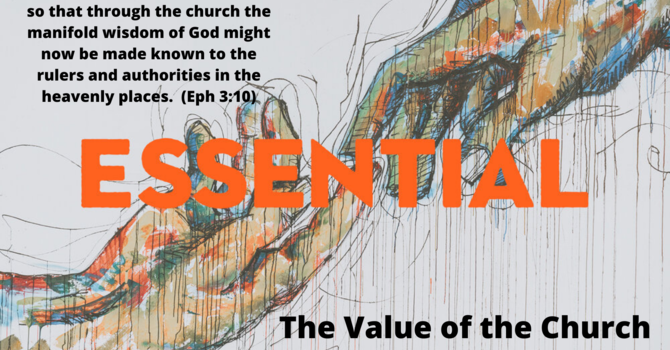 Essential: The Value of the Church