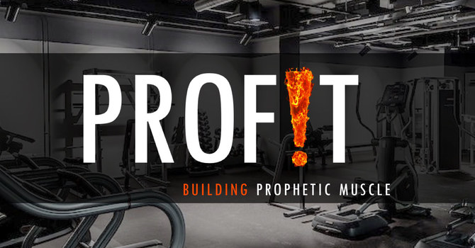 PROF!T – Our monthly Prophetic Training Night