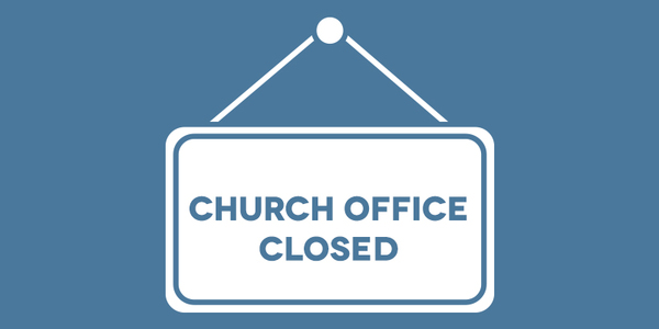 Church Office Closed Dec 26-Jan 3