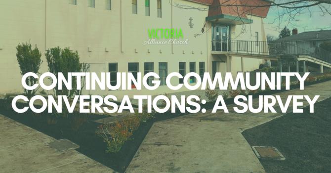 Continuing Community Conversations: A Survey image