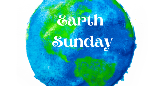 Earth Sunday/ Easter 3 Order of Service image