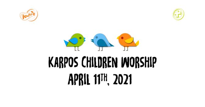 210411 Elementary Sunday Worship