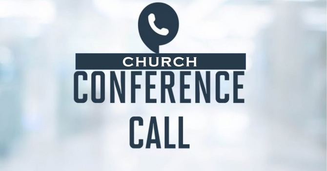 All Member Church Conference Call image