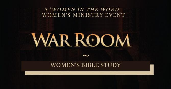 """War Room"" Women's Bible Study"