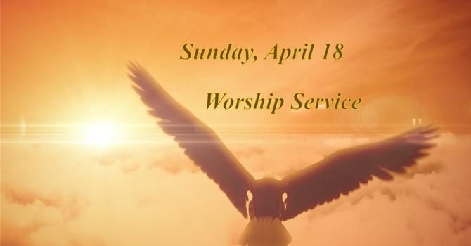 Sunday, April 18 Worship Service image