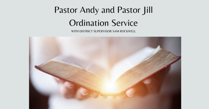 Pastor Andy and Pastor Jill - Ordination Service