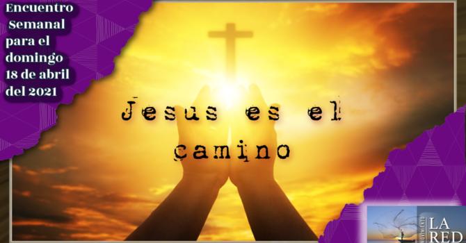 Jesús es el camino