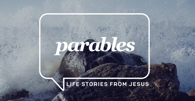 Parables - Week 1 (Traditional)