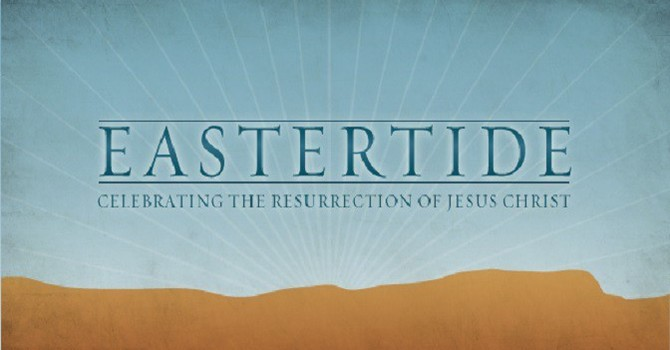 Reflection: April 18 Easter III