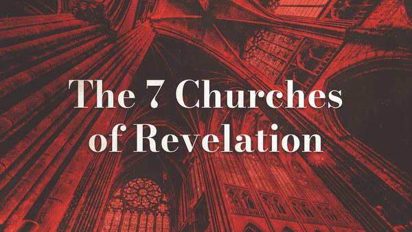 The 7 Churches of Revelation