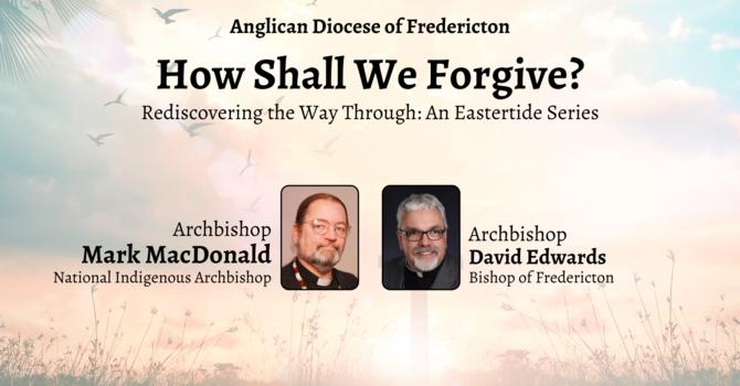 How Shall We Forgive?: Session 1 image