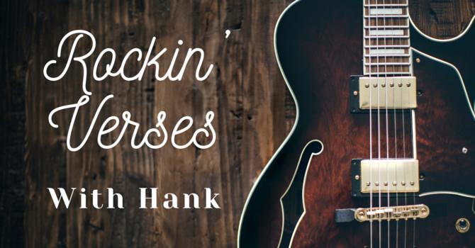 Rockin' Verses with Hank image