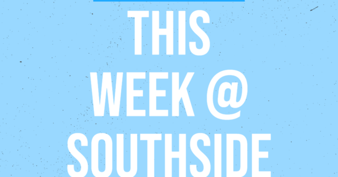 This Week at Southside (4.18.21) image