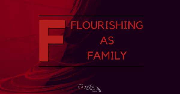 Flourishing as Family