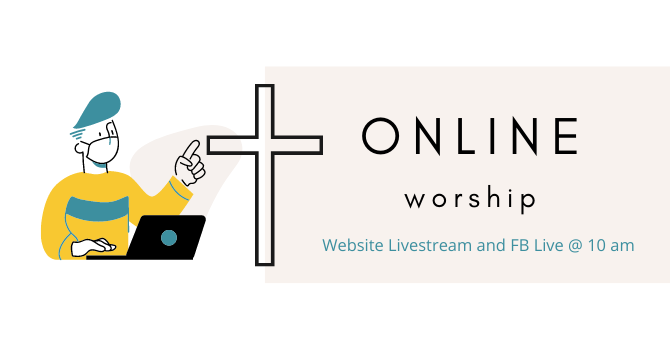 This Sunday - online Worship only - Livestream @ 10 am image