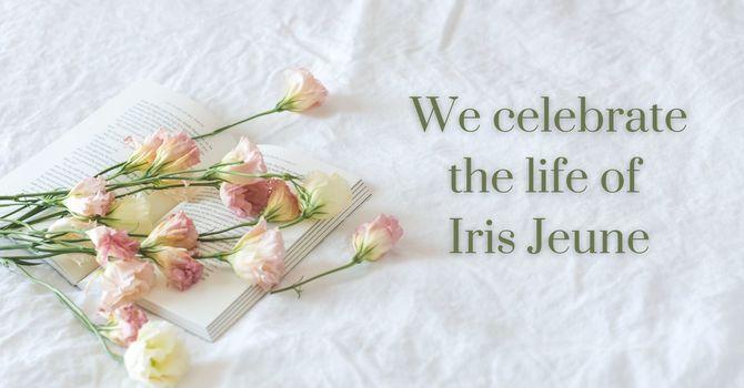 We Celebrate the Life of Iris Jeune image