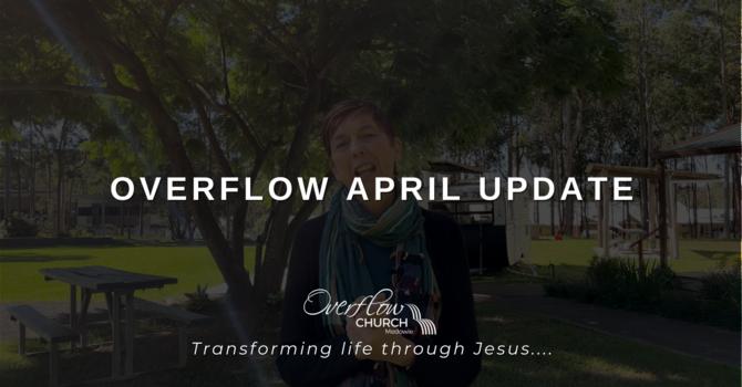 Overflow April Update image