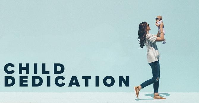Child Dedications image