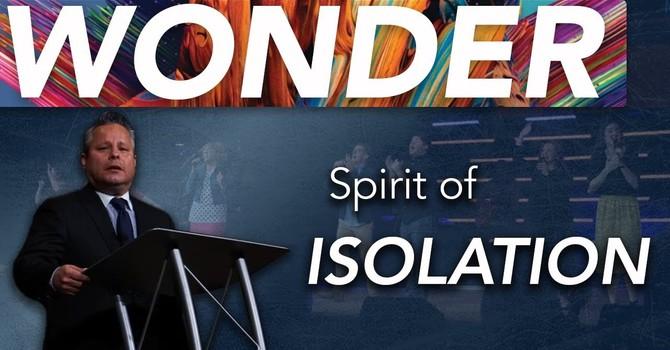 Isolation | Pastor Tim Zuniga