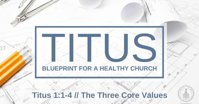 Three Core Values