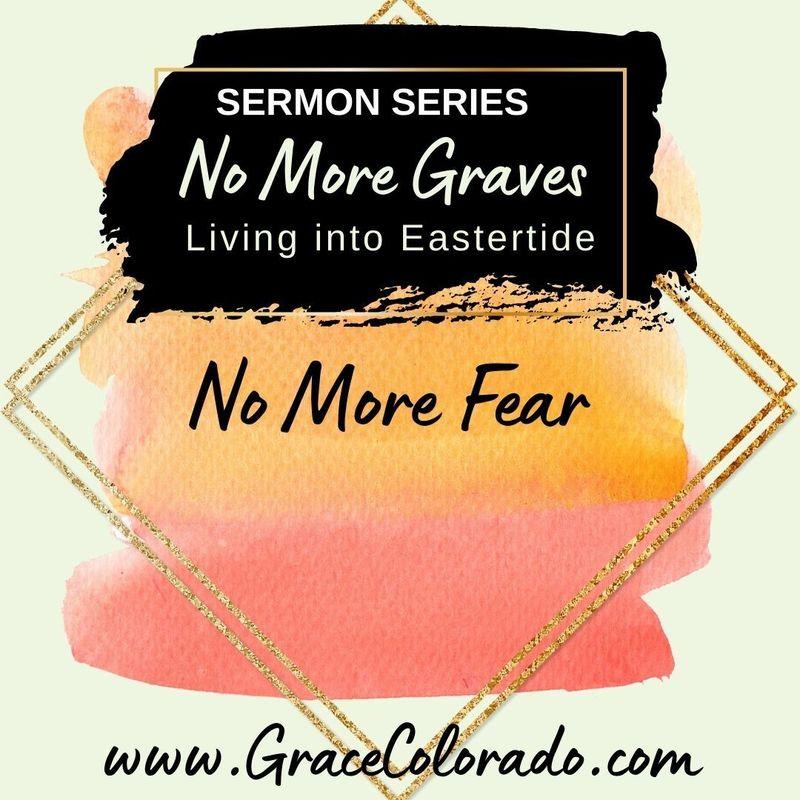 No More Graves: No More Fear