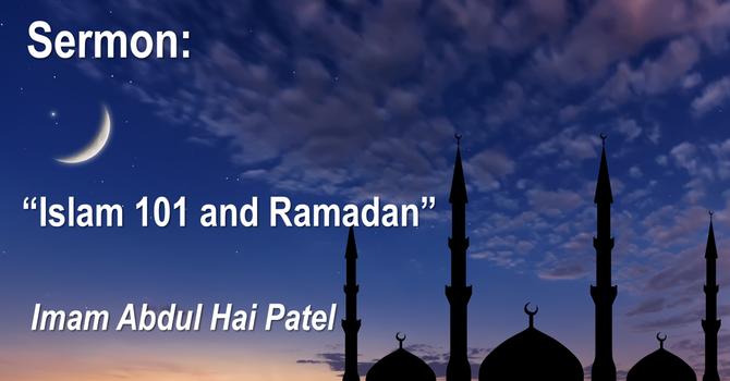 Islam 101 and Ramadan