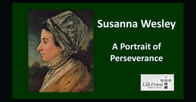 Biography: Susanna Wesley