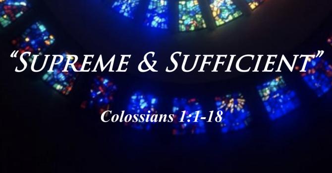 Supreme & Sufficient