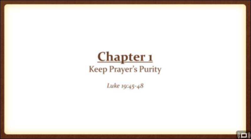 Keep  Prayer's Purity