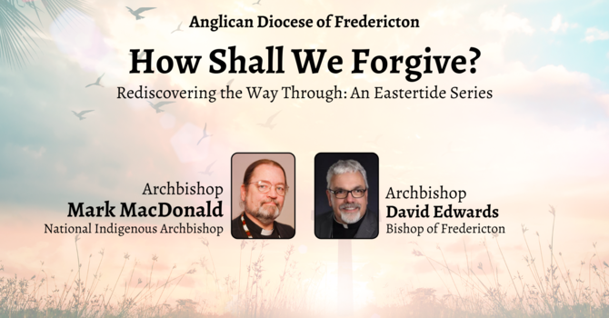 How Shall We Forgive?: Session 2 image