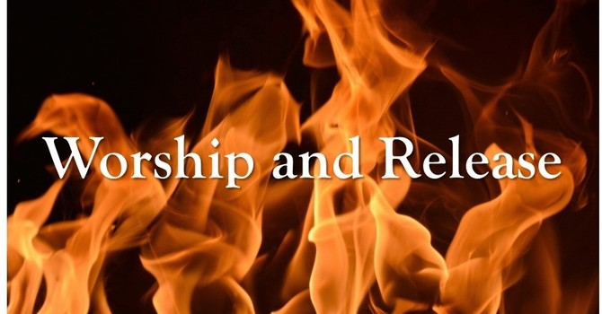 Worship and Release
