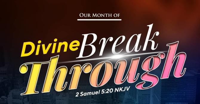 Provoking Divine Breakthrough